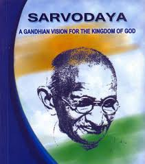 Sarvodaya: A Gandhian Vision for the Kingdom of God
